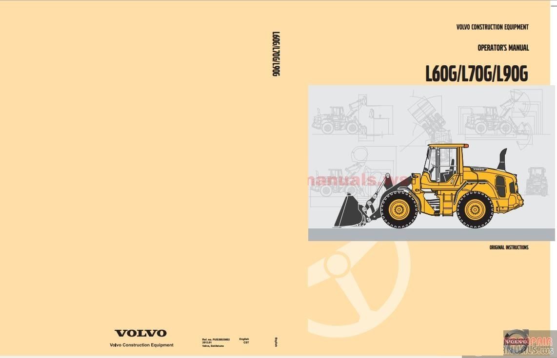 Volvo L60g L70g L90g Wheel Loader Operation And Maintenance Manual Instant Download Volvo Manual